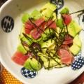 【マグロとアボカドのサラダ】ピリリとワサビ♪