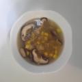 しいたけとコーンのスープ(^^)