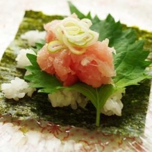 ネギトロ手巻き寿司!