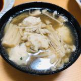 鳥つくねの中華スープ