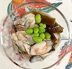 牡蠣、枝豆、茎わかめの和え物