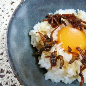 いかなごのくぎ煮で☆卵かけご飯