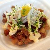 辛子マヨで きゃらぶきとしらすの納豆♬