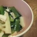 ほぐし鶏・たけのこ・小松菜のすまし汁