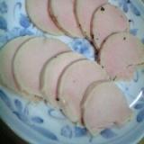 鶏胸肉で簡単■鶏ハム■